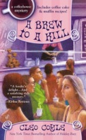 A Brew to a Kill by Cleo Coyle